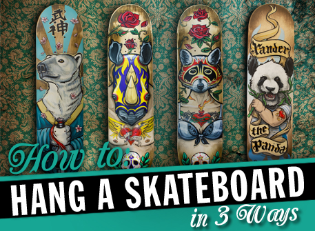 How to hang a skateboard in 3 ways & How to hang a skateboard in 3 ways | Fieldey Art