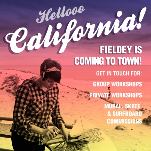 Fieldey is touring California and available for workshops and commissions